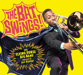 The Bat Swings by the Flying Horse Big Band CD cover